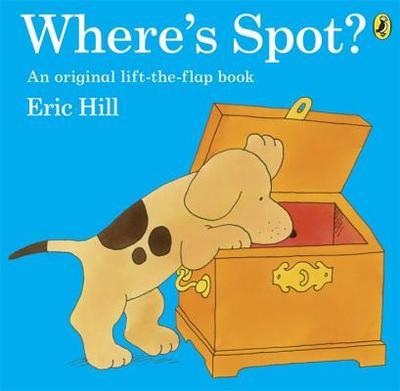 Where's Spot? - Hill, Eric