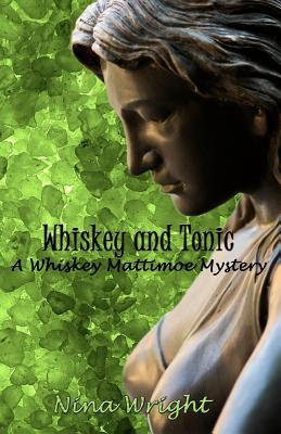 Whiskey and Tonic - Wright, Nina