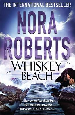 Whiskey Beach - Roberts, Nora