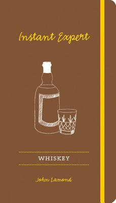 Whiskey: Instant Expert - Lamond, John
