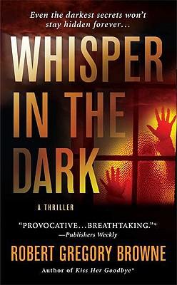 Whisper in the Dark - Browne, Robert Gregory