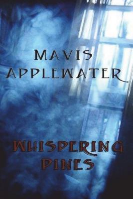 Whispering Pines - Applewater, Mavis