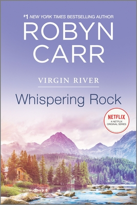 Whispering Rock: A Virgin River Novel - Carr, Robyn