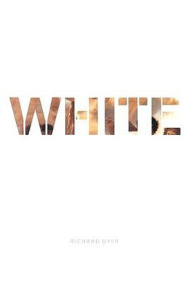 White: Essays on Race and Culture - Dyer, Richard