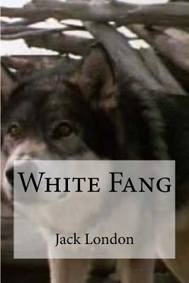 White Fang - London, Jack, and Edibooks (Editor)
