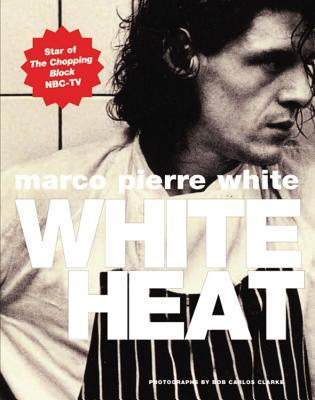 White Heat - White, Marco Pierre