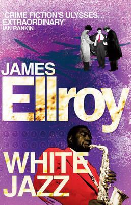 White Jazz - Ellroy, James