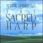White Spirituals from the Sacred Harp