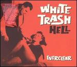White Trash Hell