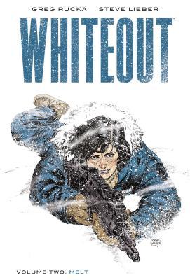 Whiteout: Melt: The Definitive Edition - Rucka, Greg