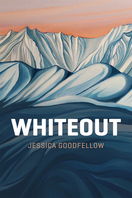 Whiteout - Goodfellow, Jessica