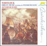 Whitlock: Organ Music