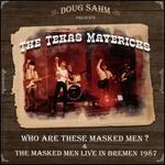 Who Are These Masked Men/The Masked Men Live in Bremen 1987