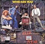 Who Are You [Bonus Tracks]