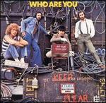Who Are You [Bonus Tracks]