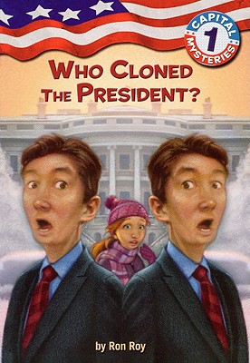 Who Cloned the President? - Roy, Ron