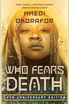 Who Fears Death - Okorafor, Nnedi