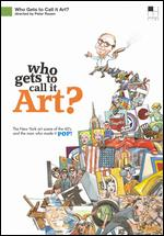 Who Gets to Call It Art? - Peter Rosen