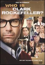 Who Is Clark Rockefeller? - Mikael Salomon