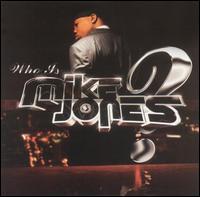 Who Is Mike Jones? [Clean] - Mike Jones