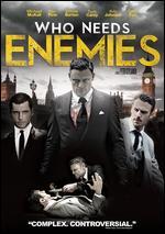 Who Needs Enemies - Peter Stylianou