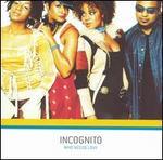 Who Needs Love - Incognito