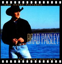 Who Needs Pictures [Enhanced CD] - Brad Paisley