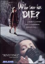 Who Saw Her Die? - Aldo Lado