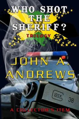 Who Shot the Sheriff? Trilogy - Andrews, John a