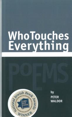 Who Touches Everything - Waldor, Peter