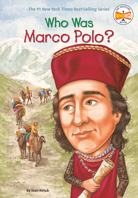 Who Was Marco Polo? - Holub, Joan, and Who Hq