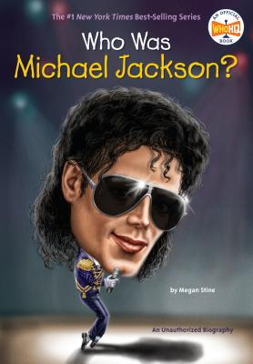 Who Was Michael Jackson? - Stine, Megan