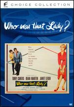 Who Was That Lady? - George Sidney