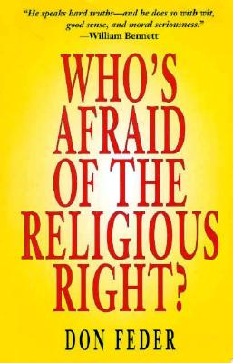 Who's Afraid of the Religious Right? - Feder, Don