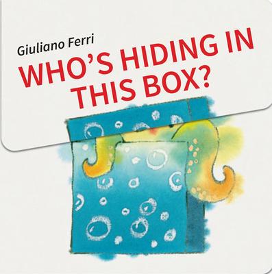 Who's Hiding in This Box? - Ferri, Giuliano