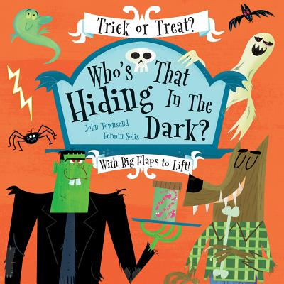 Who's That Hiding in the Dark? - Townsend, John, Dr., and Solis, Fermin (Illustrator)
