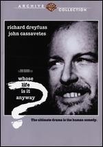 Whose Life Is It Anyway? - John Badham