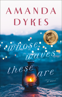 Whose Waves These Are - Dykes, Amanda