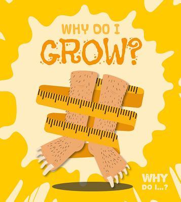 Why Do I Grow? - Tyler, Madeline