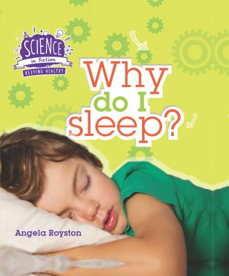 Why Do I Sleep? - Royston, Angela