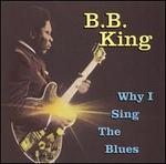 Why I Sing the Blues [Universal Special Products]