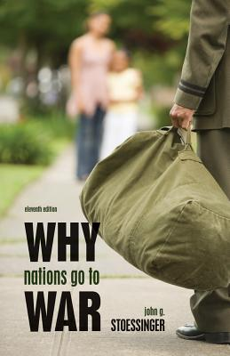 Why Nations Go to War - Stoessinger, John George