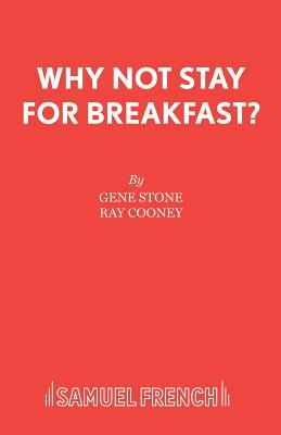 Why Not Stay for Breakfast? - Stone, Gene, and Cooney, Ray