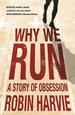Why We Run - Harvie, Robin
