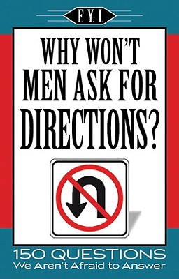 Why Won't Men Ask for Directions? - Apandisis Publishing (Creator)