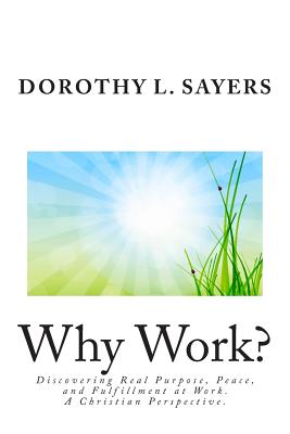 dorothy sayers essay why work