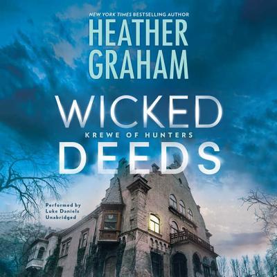 Wicked Deeds - Graham, Heather, and Daniels, Luke