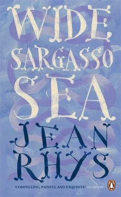 Wide Sargasso Sea - Rhys, Jean
