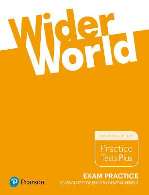 Wider World Exam Practice: Pearson Tests of English General Level 2(B1) - Baxter, Steve, and Cook, Terry, and Thompson, Steve