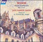 Widor: Organ Symphonies Nos. 5 & 7